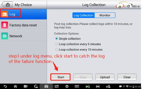 "Step 3: under ""log"" menu, click ""Start"" to catch the log of the failure function."